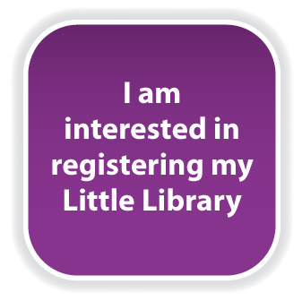 I am interested in registering my Little Library