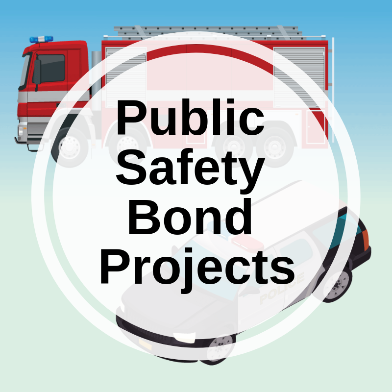 Public Safety Bond Projects link
